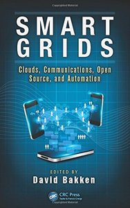 Smart Grids: Clouds, Communications, Open Source, and Automation (Hardcover)-cover