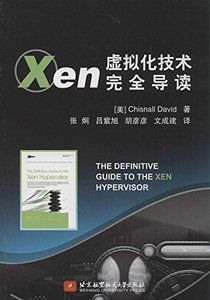Xen 虛擬化技術完全導讀 (The Definitive Guide to the Xen Hypervisor )-cover