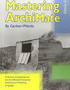 Mastering Archimate - Edition II (Hardcover)