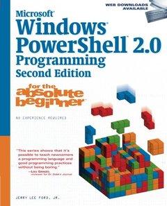 Microsoft Windows PowerShell 2.0 Programming for the Absolute Beginner, 2/e (Paperback)-cover