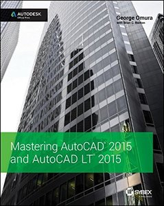 Mastering AutoCAD 2015 and AutoCAD LT 2015: Autodesk Official Press (Paperback)-cover
