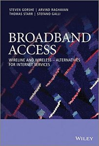 Broadband Access: Wireline and Wireless - Alternatives for Internet Services (Hardcover)-cover