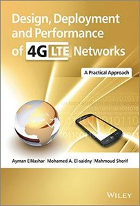 Design, Deployment and Performance of 4G-LTE Networks: A Practical Approach (Hardcover)-cover