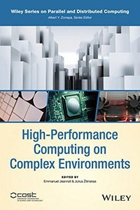 High-Performance Computing on Complex Environments (Hardcover)