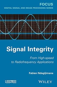 Signal Integrity: From High Speed to Radiofrequency Applications (Hardcover)-cover