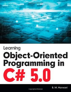 Learning Object-Oriented Programming in C# 5.0 (Paperback)-cover