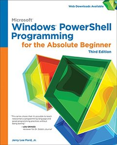 Windows PowerShell Programming for the Absolute Beginner, 3/e (Paperback)-cover
