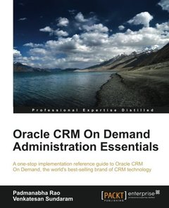 Oracle CRM On Demand 2012 Administration Essentials-cover