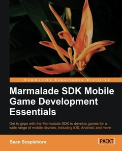Marmalade SDK Mobile Game Development Essentials-cover