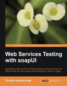 Web Services Testing with soapUI-cover