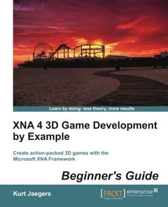 XNA 4 3D Game Development by Example: Beginner's Guide-cover