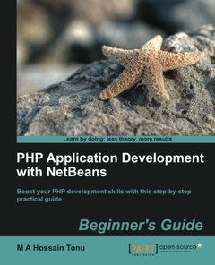 PHP Application Development with NetBeans: Beginner's Guide (Learn by Doing: Less Theory, More Results)-cover