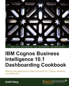 IBM Cognos Business Intelligence 10.1 Dashboarding Cookbook-cover