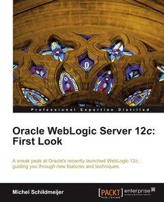 Oracle WebLogic Server 12c: First Look-cover