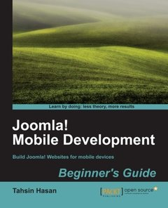 Joomla! Mobile Development Beginner's Guide (Packt Publishing Open Source)-cover