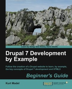 Drupal 7 Development by Example Beginner's Guide-cover