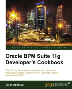 Oracle BPM Suite 11g Developer's cookbook-cover