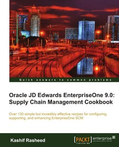 Oracle JD Edwards EnterpriseOne 9.0: Supply Chain Management Cookbook-cover