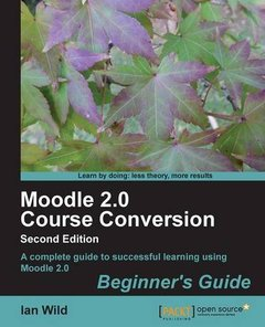 Moodle 2.0 Course Conversion Beginner's Guide-cover