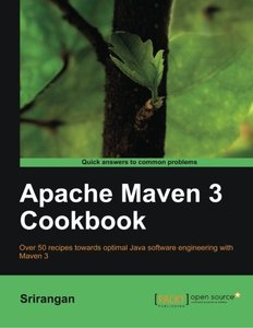 Apache Maven 3 Cookbook (Quick Answers to Common Problems)-cover