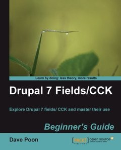 Drupal 7 Fields/CCK Beginner's Guide-cover