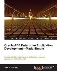 Oracle ADF Enterprise Application Development Made Simple-cover