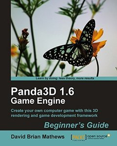 Panda3D 1.6 Game Engine Beginners Guide-cover