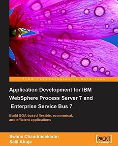 Application Development for IBM WebSphere Process Server 7 and Enterprise Service Bus 7-cover