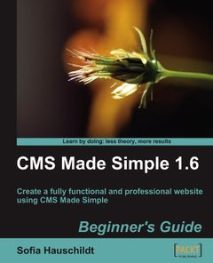 CMS Made Simple 1.6: Beginner's Guide