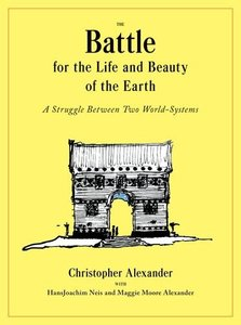 The Battle for the Life and Beauty of the Earth: A Struggle Between Two World-Systems (Hardcover)-cover