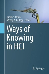 Ways of Knowing in HCI (Hardcover)