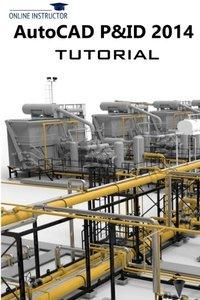 AutoCAD P&ID 2014 Tutorial (Paperback)-cover