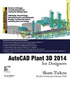 AutoCAD Plant 3D 2014 for Designers (Paperback)