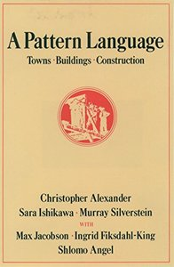 A Pattern Language: Towns, Buildings, Construction (Hardcover)-cover