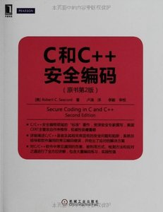 C 和 C++ 安全編碼(原書第2版) (Secure Coding in C and C++, 2/e)-cover