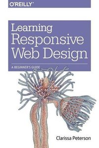 Learning Responsive Web Design: A Beginner's Guide (Paperback)-cover