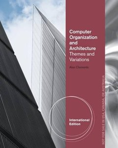Computer Organization and Architecture: Themes and Variations (IE-Paperback)-cover