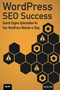 WordPress SEO Success: Search Engine Optimization for Your WordPress Website or Blog (Paperback)-cover