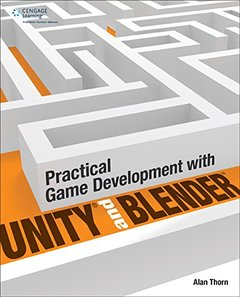 Practical Game Development with Unity and Blender (Paperback)