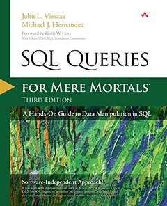 SQL Queries for Mere Mortals: A Hands-On Guide to Data Manipulation in SQL, 3/e (Paperback)-cover