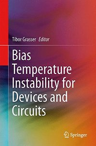 Bias Temperature Instability for Devices and Circuits (Hardcover)-cover