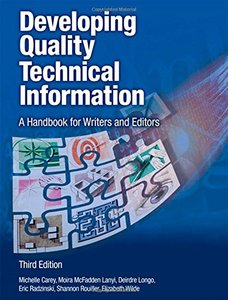 Developing Quality Technical Information: A Handbook for Writers and Editors, 3/e (Paperback)-cover