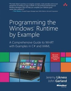 Programming the Windows Runtime by Example: A Comprehensive Guide to WinRT with Examples in C# and XAML (Paperback)-cover