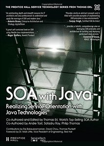 SOA with Java: Realizing Service-Orientation with Java Technologies (Hardcover)-cover