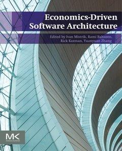 Economics-Driven Software Architecture (Paperback)-cover