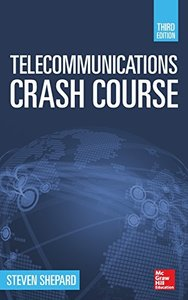Telecommunications Crash Course, 3/e (Hardcover)-cover