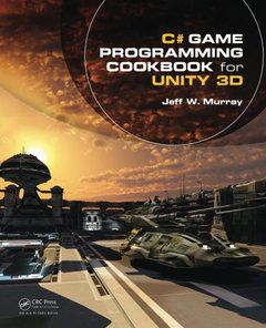 C# Game Programming Cookbook for Unity 3D (Paperback)-cover