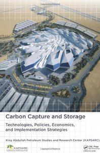 Carbon Capture and Storage: Technologies, Policies, Economics, and Implementation Strategies (Hardcover)-cover