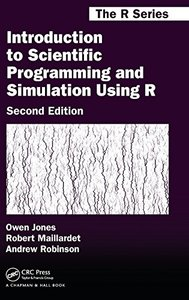Introduction to Scientific Programming and Simulation Using R, 2/e (Hardcover)-cover