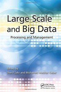 Large Scale and Big Data: Processing and Management (Hardcover)-cover